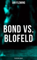 BOND vs. BLOFELD – The Spectre Trilogy, Ian Fleming