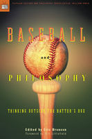 Baseball and Philosophy, Bill Littlefield, Eric Bronson, William Irwin