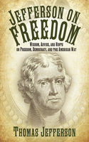 Jefferson on Freedom, Thomas Jefferson