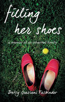 Filling Her Shoes, Betsy Graziani Fasbinder