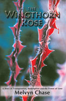 Wingthorn Rose, Melvyn Chase