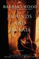 Hounds and Jackals, Barbara Wood