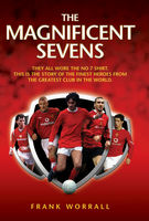 The Magnificent Sevens, Frank Worrall