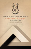 On the Old Saw, Immanuel Kant