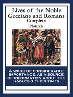 Lives of the Noble Grecians and Romans, Plutarch