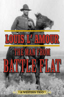 Man from Battle Flat, Louis L'Amour
