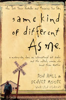 Same Kind of Different As Me, Denver Moore, Ron Hall