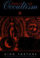 Aspects of Occultism, Dion Fortune