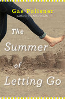 The Summer of Letting Go, Gae Polisner
