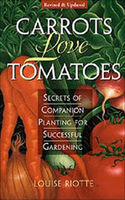 Carrots Love Tomatoes, Louise Riotte