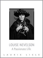 Louise Nevelson, Laurie Lisle