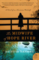 The Midwife of Hope River, Patricia Harman