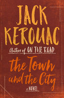 Town and the City, Jack Kerouac