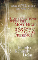 Conversations with the Most High, Jennifer Kennedy Dean