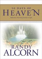 50 Days of Heaven, Randy Alcorn