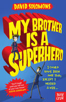 My Brother is a Superhero, David Solomons