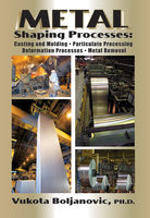 Metal Shaping Processes, Vukota Boljanovic