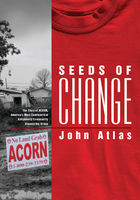 Seeds of Change, John Atlas