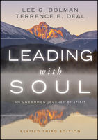 Leading with Soul, Lee Bolman