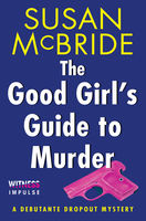 The Good Girl's Guide to Murder, Susan McBride