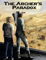 The Archer's Paradox – The Travis Fletcher Chronicles, Chris Devine