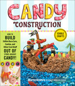 Candy Construction, Sharon Bowers