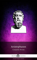The Complete Plays of Aristophanes, Aristophanes