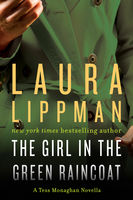 The Girl in the Green Raincoat, Laura Lippman