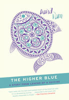 The Higher Blue, David Vann