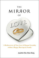 The Mirror of Love, Joachim Chee-Kong Chu