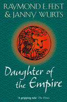 Daughter of the Empire, Janny Wurts, Raymond Feist