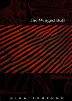 The Winged Bull, Dion Fortune