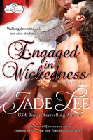 Engaged in Wickedness (A Bridal Favors Novella), Jade Lee