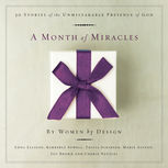 A Month of Miracles, Kimberly Sowell