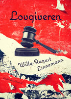 Lovgiveren, Willy-August Linnemann