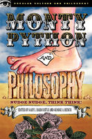 Monty Python and Philosophy, Gary Hardcastle, George Reisch, William Irwin