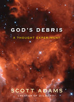 God's Debris, Scott Adams