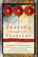Praying Through Life's Problems, Stormie Omartian