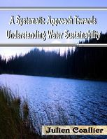 A Systematic Approach Towards Understanding Water Sustainability, Julien Coallier