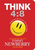 Think 4:8, Tommy Newberry