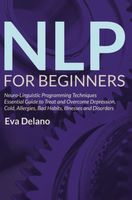 NLP For Beginners, Eva Delano