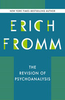 Revision of Psychoanalysis, Erich Fromm, Rainer Funk
