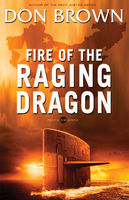 Fire of the Raging Dragon, Don Brown