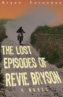 Lost Episodes of Revie Bryson, Bryan Furuness