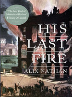His Last Fire, Alix Nathan