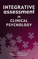 Integrative Assessment in Clinical Psychology, Andrew J. Lewis, Cherine Habib, Emma Gould, Ross King