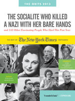Socialite Who Killed a Nazi with Her Bare Hands and 143 Other Fascinating People Who Died This Past Year, William McDonald