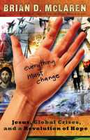 Everything Must Change, Brian McLaren