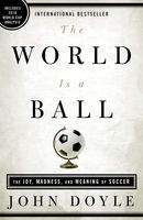 The World Is a Ball, John Doyle