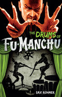 The Drums of Fu-Manchu, Sax Rohmer
